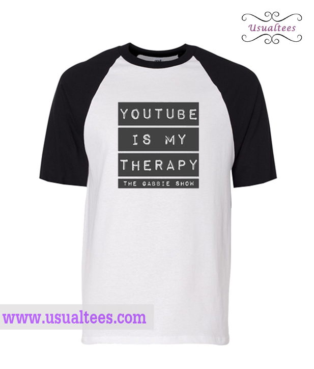 Youtube Is My Theraphy Shirt