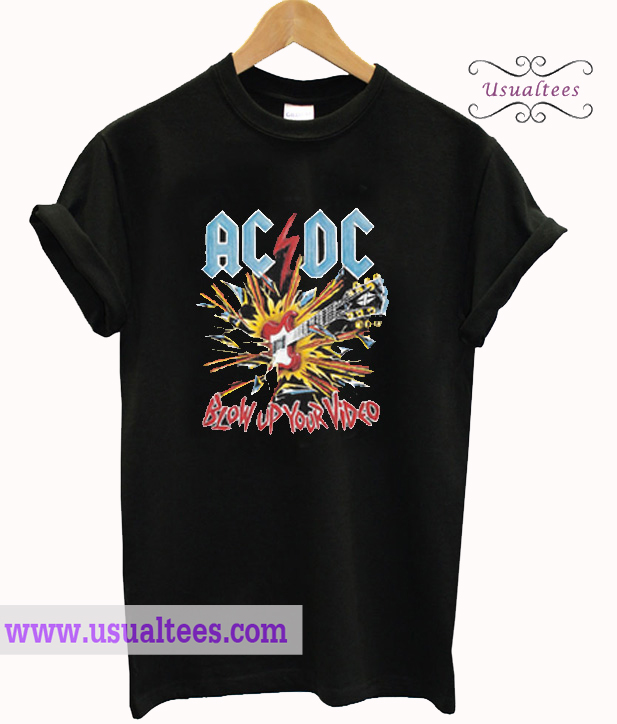 ACDC blow up your vidio t shirt