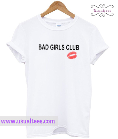 Bad Girls Club Graphic T-Shirt