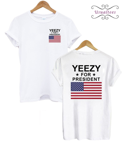 Yeezy For President 2020 T-shirt